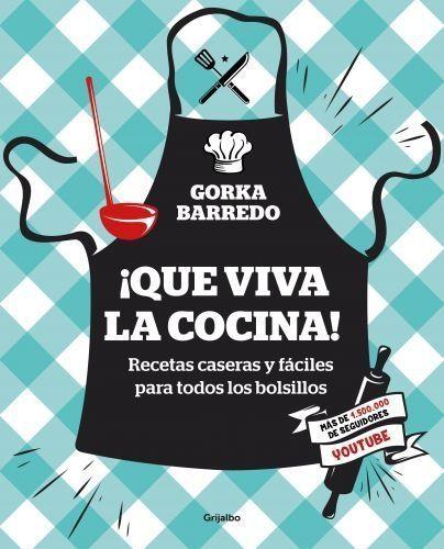 Portada QUE VIVA LA COCINA! - BARREDO, GORKA -