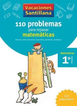 Portada (06).VACACIONES MATEMATICAS 1º.PRIM.(110 PROBLEMAS -  - SANTILLANA