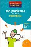 Portada (06).VACACIONES MATEMATICAS 5º.PRIM.(100 PROBLEMAS -  - SANTILLANA