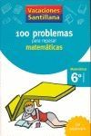 Portada (06).VACACIONES MATEMATICAS 6º.PRIM.(100 PROBLEMAS -  - SANTILLANA