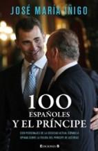 Portada 100 ESPAÑOLES Y EL PRINCIPE - JOSE MARIA IÑIGO - EDICIONES B