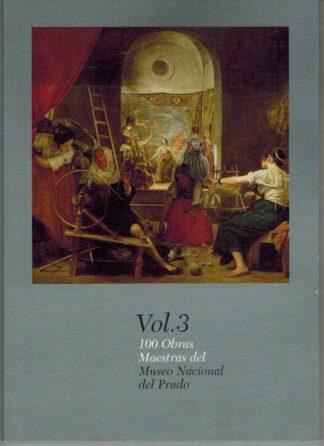 Portada 100 OBRAS MAESTRAS DEL MUSEO NACIONAL DEL PRADO VOLUMEN 3 - - - MSG