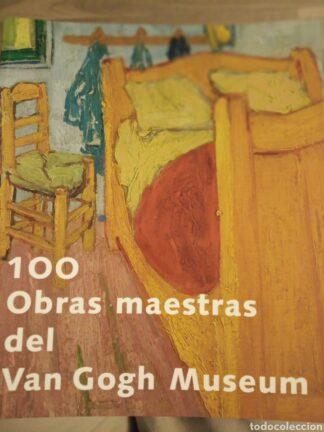 Portada 100 OBRAS MAESTRAS DEL VAN GOGH MUSEUM - VARIOS AUTORES -