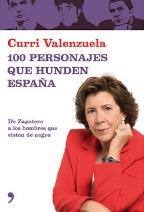 Portada 100 PERSONAJES QUE HUNDEN ESPAÑA - CURRI VALENZUELA - TEMAS DE HOY
