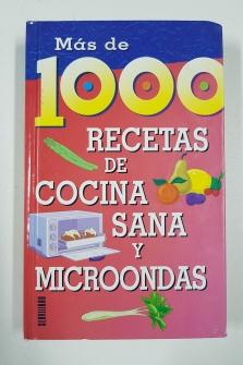 Portada 1000 RECETAS DE COCINA SANA Y MICROONDAS -  - SERVILIBRO