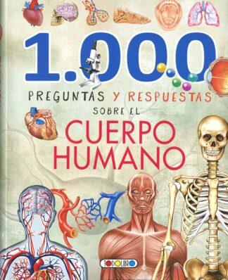 Portada 1000 PREGUNTAS Y RESPUESTAS SOBRE EL CUERPO HUMANO - VARIOS AUTORES - TODOLIBRO