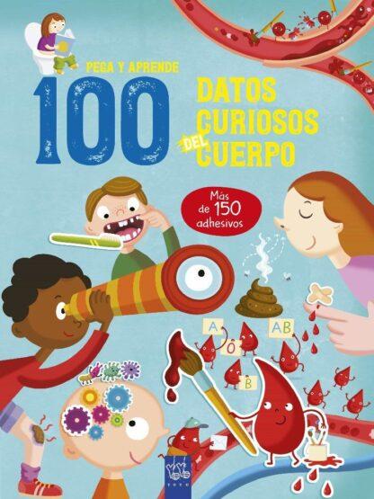 Portada 100 DATOS CURIOSOS DEL CUERPO -  - YOYO EDICIONES