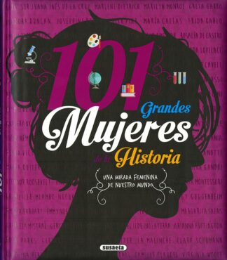 Portada 101 GRANDES MUJERES DE LA HISTORIA - VV. AA. - SUSAETA