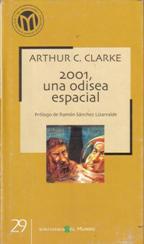 Portada 2001 UNA ODISEA ESPACIAL - ARTHUR C.CLARKE - BIBLIOTECA EL MUNDO