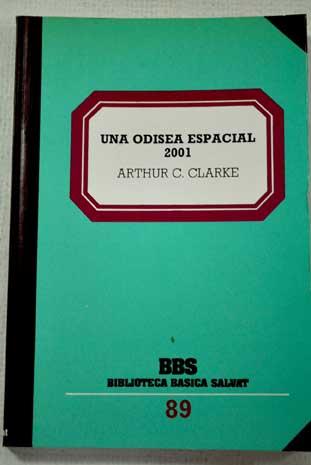 Portada 2001 UNA ODISEA ESPACIAL - ARTHUR C. CLARKE - BIBLIOTECA BASICA SALVAT