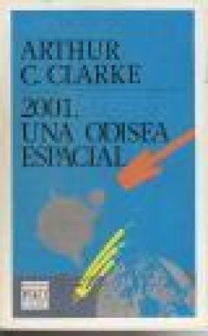 Portada 2001 UNA ODISEA ESPACIAL - ARTHUR C CLARKE - PLAZA Y JANES