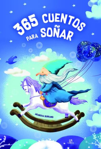 Portada 365 CUENTOS PARA SOÑAR - ARANCHA SERRANO LORENZO / EQUIPO EDITORIAL - LIBSA