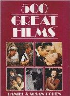 Portada 500 GREAT FILMS - DANIEL & SUSAN COHEN - MAGNA BOOKS