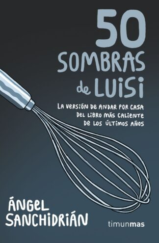 Portada 50 SOMBRAS DE LUISI - Sanchidrián, Ángel - MARTINEZ ROCA