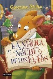 Portada 67.MAGICA NOCHE DE LOS ELFOS, LA.(GERONIMO STILTON - STILTON, GERONIMO - ESPASA CALPE