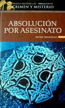 Portada ABSOLUCION POR ASESINATO - PETER TREMAYNE - ALTAYA