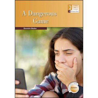 Portada A DANGEROUS GAME 2ºESO. ACTIVITY READERS 2019 - VV.AA. -