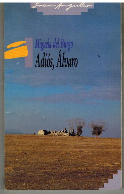Portada ADIOS ALVARO - MIGUELA DEL BURGO - SM GRAN ANGULAR
