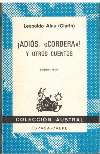 Portada ¡ADIOS CORDERA! Y OTROS CUENTOS - LEOPOLDO ALAS CLARIN - ESPASA CALPE