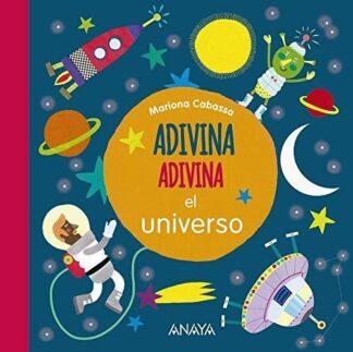 Portada ADIVINA, ADIVINA, EL UNIVERSO.AN -  - ANAYA