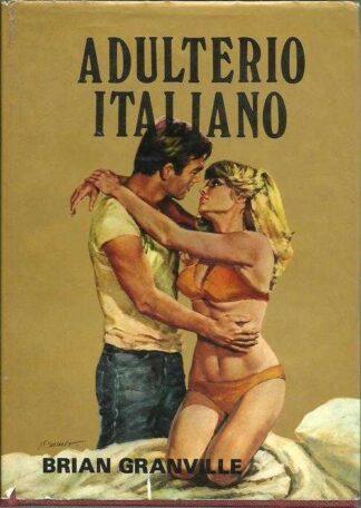 Portada ADULTERIO ITALIANO - BRIAN GRANVILLE - PRODUCCIONES EDITORIALES