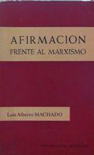 Portada AFIRMACION FRENTE AL MARXISMO - LUIS ALBERTO MACHADO - SIGUEME