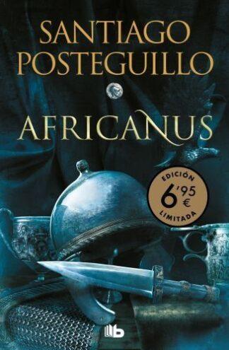 Portada AFRICANUS (TRILOGIA AFRICANUS 1) - POSTEGUILLO, SANTIAGO - EDICIONES B