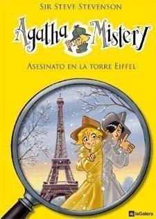 Portada AGATHA MISTERY 5. ASESINATO EN LA TORRE EIFFEL -  SIR STEVE STEVENSON - EDITORES ASOCIADOS