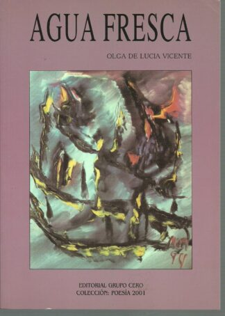 Portada AGUA FRESCA - OLGA DE LUCIA VICENTE - GRUPO CERO