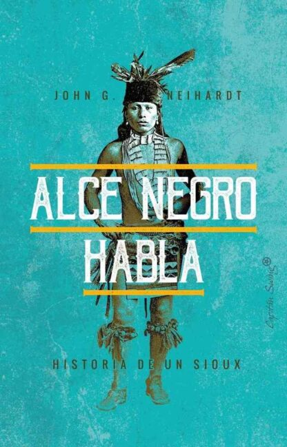Portada ALCE NEGRO HABLA -  JOHN G NEIHARDT -