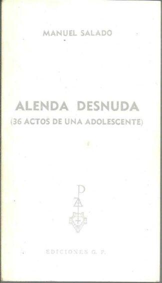 Portada ALENDA DESNUDA. 36 ACTOS DE UNA ADOLESCENTE - MANUEL SALADO - PLAZA Y JANES