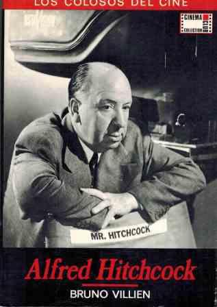 Portada ALFRED HITCHCOCK - BRUNO VILLIEN - CINEMA CLUB