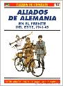 Portada ALIADOS DE ALEMANIA EN EL FRENTE DEL ESTE 1941-1945 - PETER ABBOTT Y NIGEL THOMAS - RBA