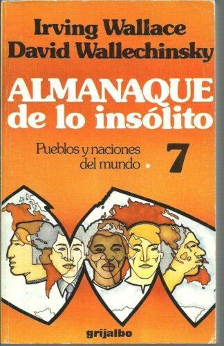 Portada ALMANAQUE DE LO INSOLITO PUEBLOS Y NACIONES DEL MUNDO - IRVING WALLACE DAVID WALLECHINSKY - GRIJALBO