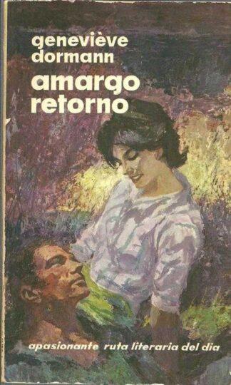 Portada AMARGO RETORNO - GENEVIEVE DORMANN - DELOS AYMA