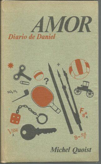 Portada AMOR EL DIARIO DE DANIEL - MICHEL QUOIST - CIRCULO DE LECTORES