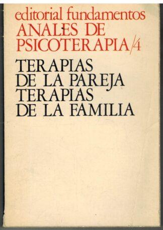 Portada ANALES DE PSICOTERAPIA 4 TERAPIAS DE LA PAREJA  TERAPIAS DE LA FAMILIA - VVAA - FUNDAMENTOS