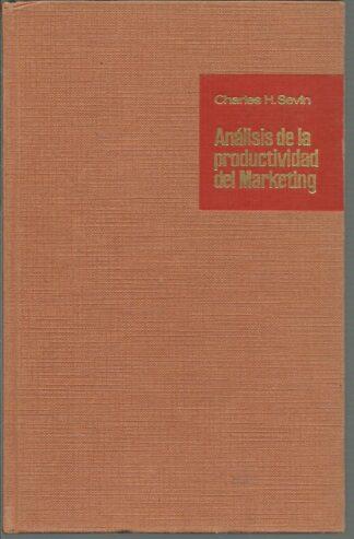 Portada ANALISIS DE LA PRODUCTIVIDAD DEL MARKETING - CHARLES H.SEVIN - HISPANO EUROPEA