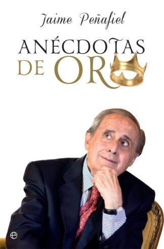 Portada ANECDOTAS DE ORO -  - LA ESFERA DE LOS LIBROS