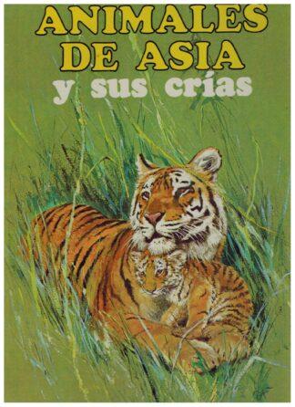 Portada ANIMALES DE ASIA Y SUS CRIAS - - - FHER
