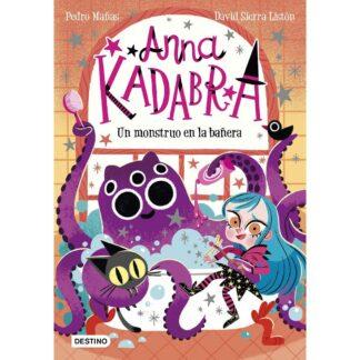 Portada ANNA KADABRA 3. UN MONSTRUO EN LA BAÑERA - PEDRO MAÑAS - ESPASA CALPE