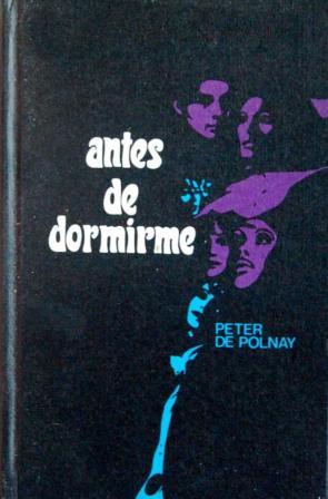 Portada ANTES DE DORMIRME - PETER DE POLNAY - CIRCULO DE LECTORES