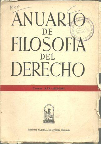 Portada ANUARIO DE FILOSOFIA DEL DERECHO. TOMO XIX 1976-1977 - VARIOS AUTORES - INSTITUTO NACIONAL DE ESTUDIOS JURIDICOS
