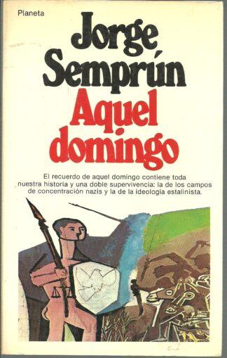 Portada AQUEL DOMINGO - JORGE SEMPRUN - GEO PLANETA