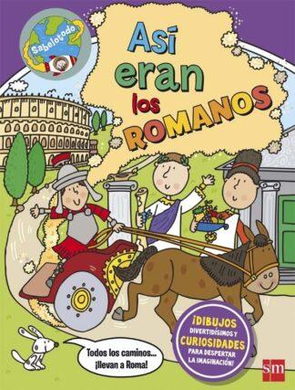 Portada AS+¡ ERAN LOS ROMANOS - MALAM,JOHN - CIRCULO DE LECTORES