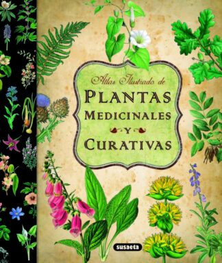 Portada ATLAS ILUSTRADO DE PLANTAS MEDICINALES Y CURATIVAS - VV.AA. - SUSAETA