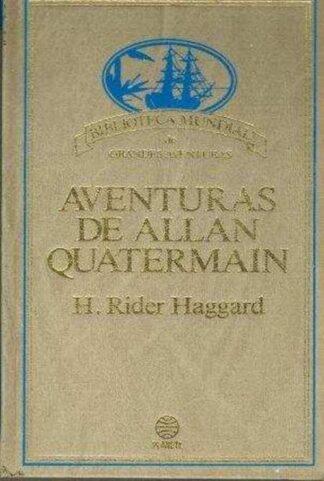 Portada AVENTURAS DE ALLAN QUATERMAIN - HENRY RIDER HAGGARD - PLANETA