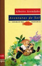 Portada AVENTURAS DE SOL - ALBERTO AVEDAÑO - SM