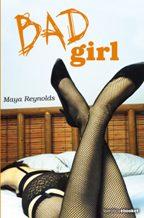 Portada BAD GIRL - MAYA REYNOLDS - BOOKET