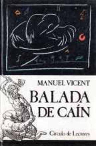 Portada BALADA DE CAIN - MANUEL VICENT - CIRCULO DE LECTORES